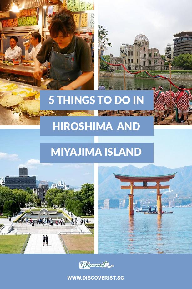 Japan - 5 Things to do in hiroshima and Miyajima Island